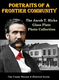Portraits of a Frontier Community – The Jacob T. Hicks Glass Plate Photo Collection