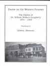 Doctor on the Western Frontier ~ Diaries of Dr. William Dougherty